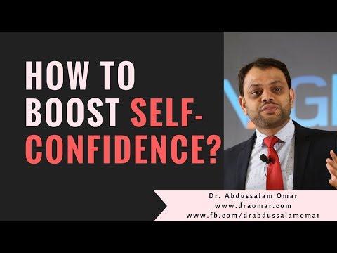 How to improve self confidence? 2018 - ആത്മവിശ്വാസം എങ്ങനെ വര്ധിപ്പിക്കാം? Dr. Abdussalam Omar