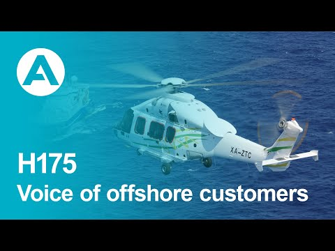Airbus H175 - Voice of offshore customers