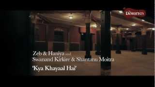 Kya Khayaal Hai - Music Video | The Dewarists (S01E02)