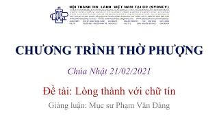 HTTL KINGSGROVE (Úc Châu) - Chương trình thờ phượng Chúa - 21/02/2021