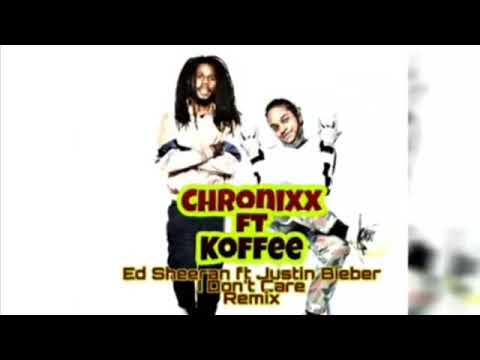Chronixx ft Koffee - I Don't Care  Ed Sheeran ft Justin Bieber Remix