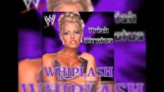"Trish Stratus 2nd WWE Theme ""Whiplash"" with Download Link"