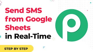 How to Send SMS from Google Sheets Contacts in Real-Time | Automated Text Message Google Sheets