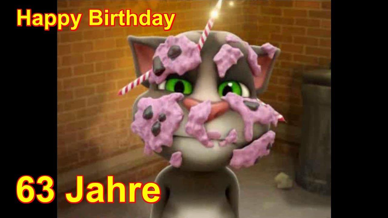 Alles Liebe Gute Zum 63 Geburtstag Happy Birthday To You Talking Tom Sprechende Katze