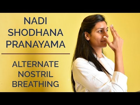 Nadi Shodhana Pranayama: Alternate Nostril Breathing | SRMD Yoga