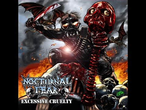 Nocturnal Fear - Excessive Cruelty (Full Album)
