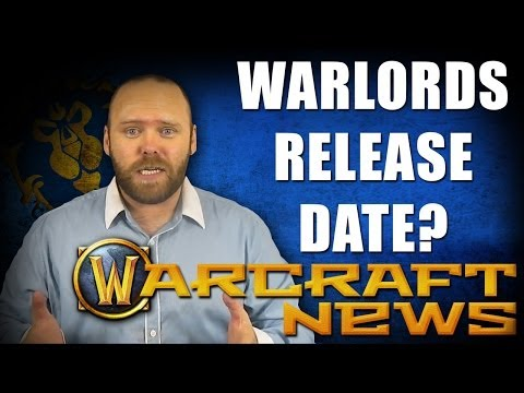 WoD News : RELEASE DATE | AZEROTH CHOPPERS | GARRISON'S AND MORE