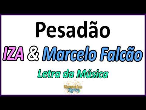 IZA & Marcelo Falcão - Pesadão - Letra