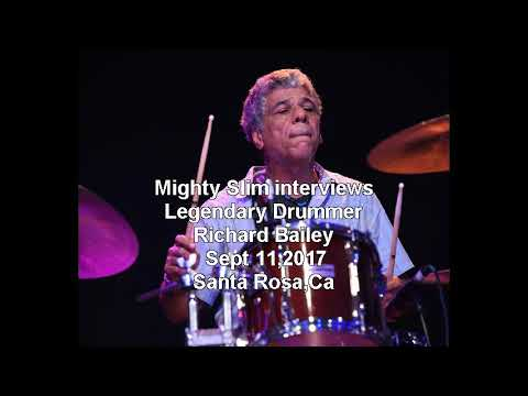 Mighty Slim interview with legendary drummer Richard Bailey