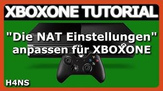 Die NAT Einstellungen XBOX ONE Tutorial Deutsch/German