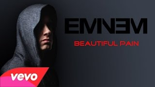 Download Eminem - Beautiful Pain (Music ) ft Sia MP3 song and Music Video