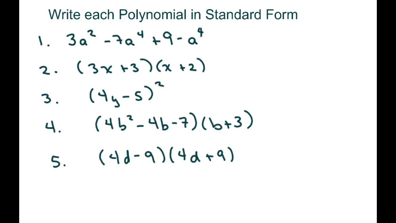standard form for polynomials Write each Polynomial in Standard Form