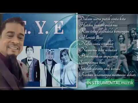 Lagu lagu dari koleksi kumpulan EYE (khaty@zam)