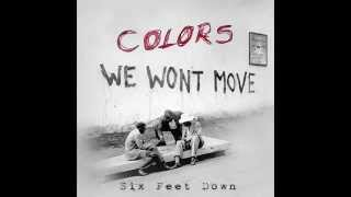 Six Feet Down - Colors