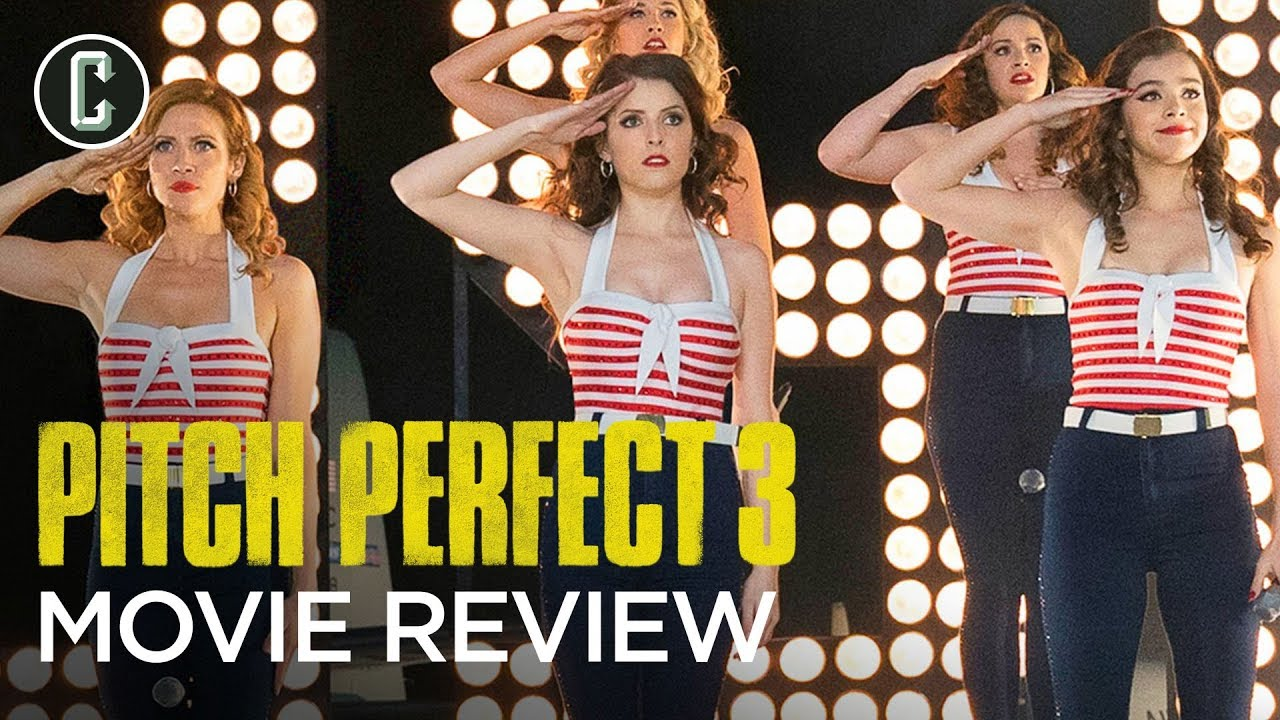Pitch Perfect 3 Movie Review - Do They Justify the Action and Explosion in  the Trailers?
