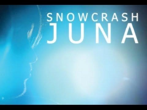 SnowCrash // Juna (Official VideoClip)