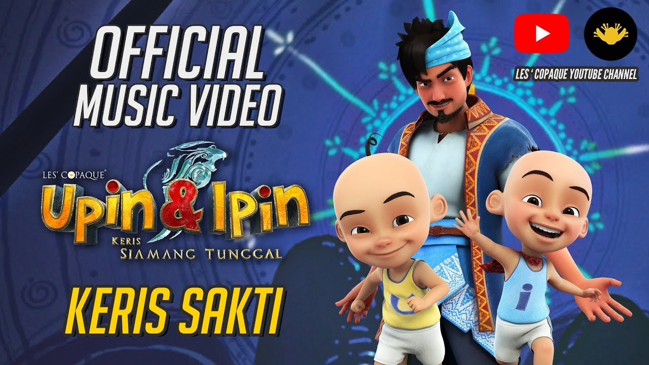 Download Keris Sakti Official MV - Fakhrul Razi (OST Upin & Ipin : Keris Siamang Tunggal)