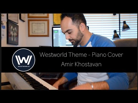 Westworld - Piano Cover (Amir Khostavan)