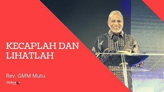 11 November 2018 / Rev. GMM Mutu - Kecaplah dan Lihatlah