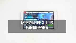 ASUS Zenfone 3 Ultra (ZU680KL) Gaming Review with Heating Test
