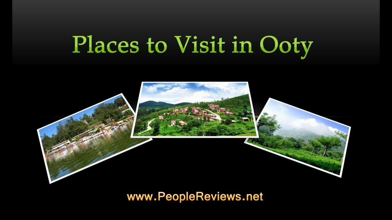 Best places to visit in ooty ooty travel guide youtube for Best countries to move to