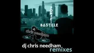 Bastille - Pompeii (DJ Chris Needham Club Mix)