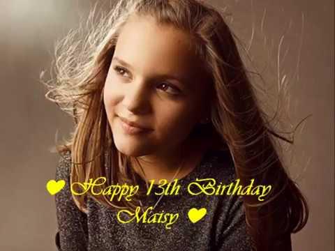 Happy 13th Birthday Maisy! |  Birthday Tribute Video