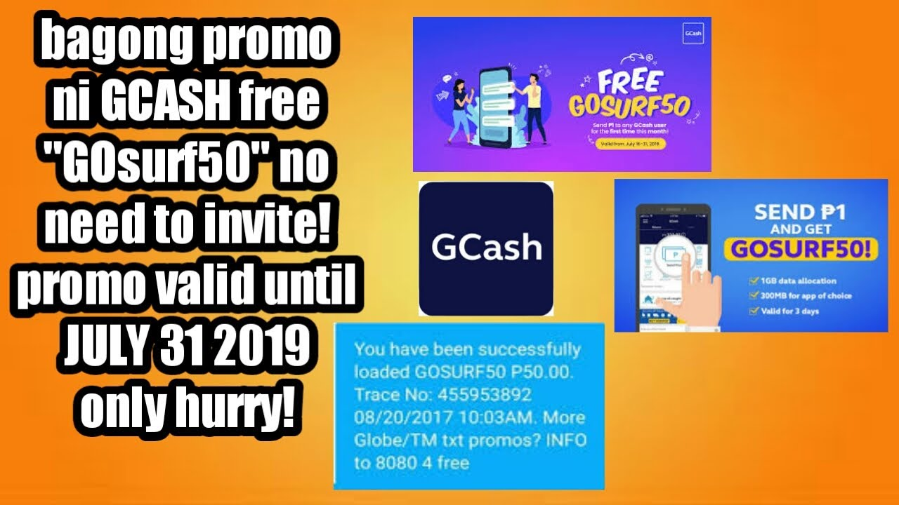 NEW GCASH PROMO FREE GOsurf50 PROMO PERIOD JULY 16 to 31 2019 ONLY HURRY!