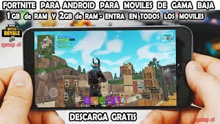 Fortnite for ANDROID For ALL MOVILES GAMA LOW - MEDIUM AND HIGH - OFFICIAL DOWNLOAD FREE
