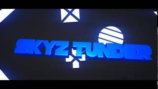 SKYZ THUNDER Intro