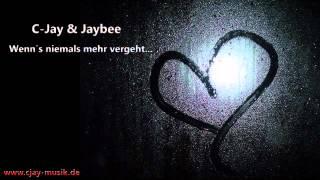JayBee & C-Jay - Wenn´s niemals mehr vergeht