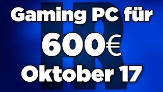 600€ Gaming PC Oktober 2017 | Ryzen 5 + 1050ti | Computer günstig kaufen