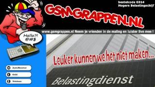 Man draait door na neptelefoontje van de Belastingdienst - GSMgrappen.nl