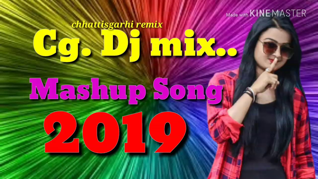 CG  Dj remix mashup song 2019 || CHHATTISGARHI REMIX