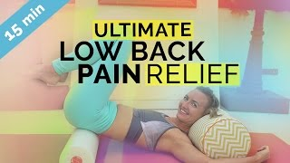 Ultimate Lower Back Pain Relief with a Foam Roller (15-min) - Low Back Pain Yoga