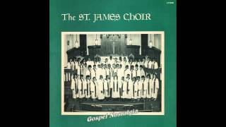 """Everytime I Feel The Spirit"" (1968) St. James Choir"