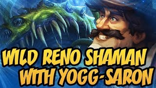 Wild Reno Shaman With Yogg-Saron Is Crazy! | The Boomsday Project | Hearthstone