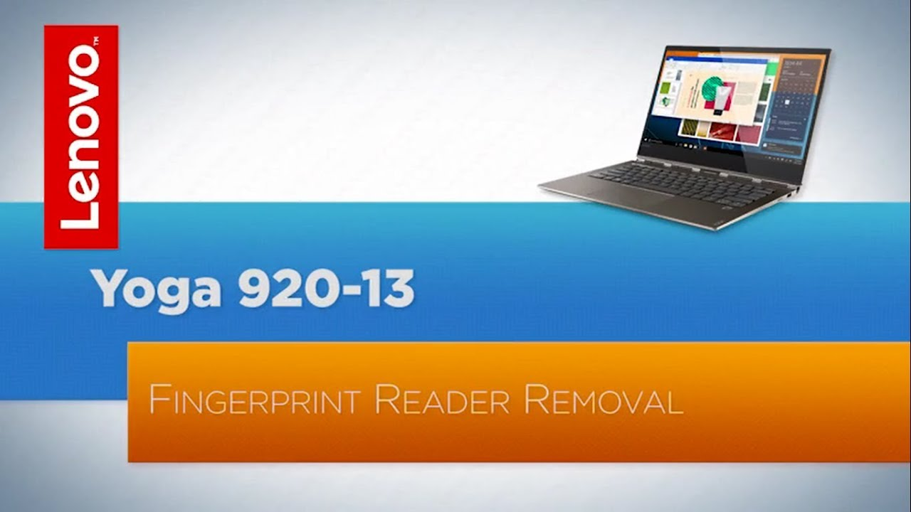 Lenovo Yoga 920 Fingerprint Reader REMOVAL - REPLACEMENT