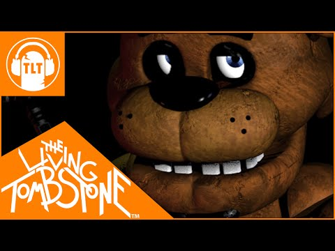 Five Nights at Freddys 1 Song  The Living Tombstone