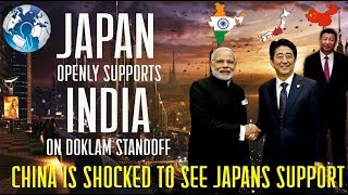 CHINA is in Shock to see JAPAN USA Supports to INDIA on Doklam Standoff