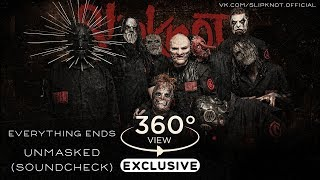 Slipknot – Everything Ends [UNMASKED SOUNDCHECK] [360° VIEW] thumbnail