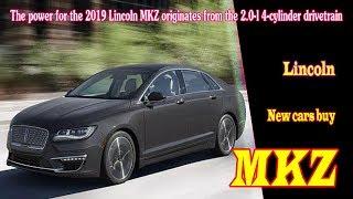 2019 lincoln mkz black label | 2019 lincoln mkz reserve ii | 2019 lincoln mkz hybrid release date