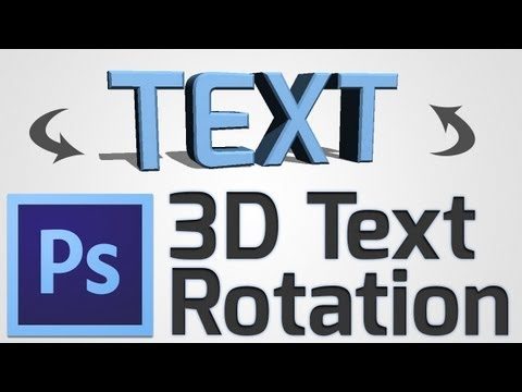 How To: Make A 3D Text Rotation In Photoshop CS6