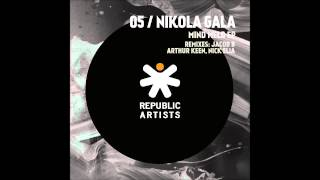 Nikola Gala - Mind Meld 2 [Jacob B Remix] [Republic Artists Records]
