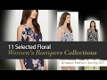 11 Selected Floral Women's Rompers Collections Amazon Fashion, Spring 2017