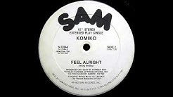 Komiko - Feel Alright