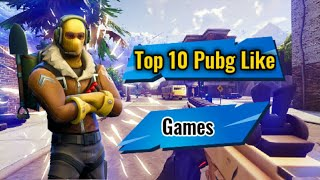 Top 7 Games Like Pubg Mobile for Android