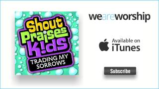 Shout Praises Kids - You