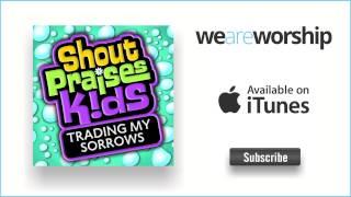 Shout Praises Kids - You