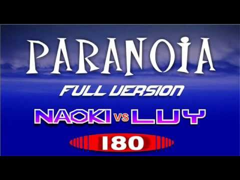 PARANOiA Full Version 180 (Naoki vs Luy)